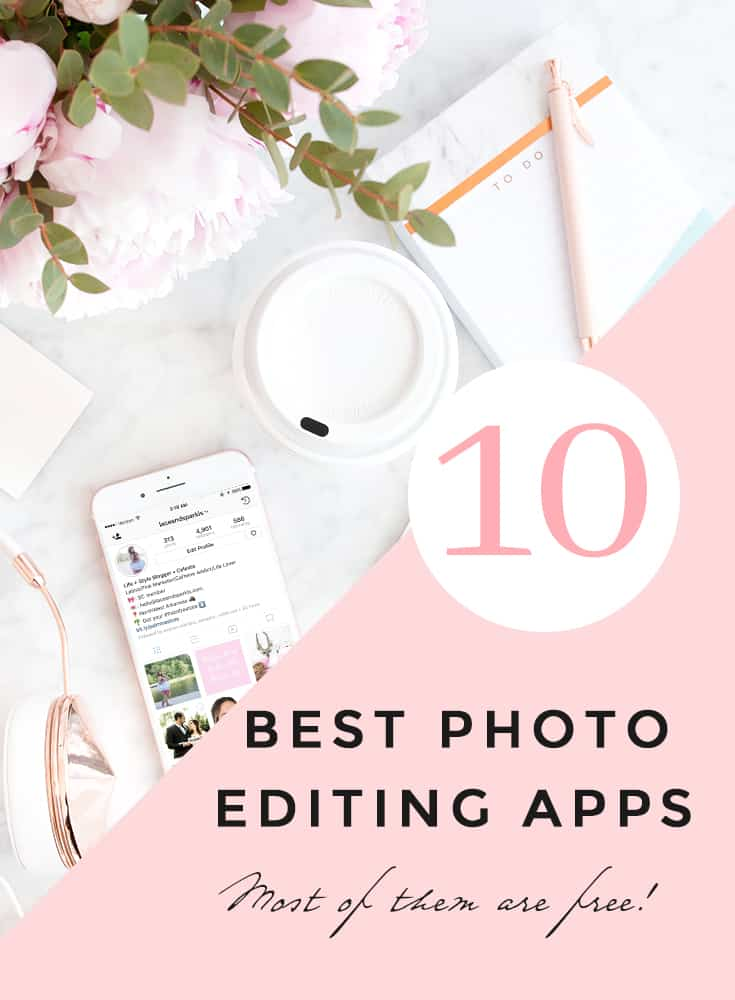 TOP 10 PHOTO EDITING APPS TO DOWNLOAD TODAY