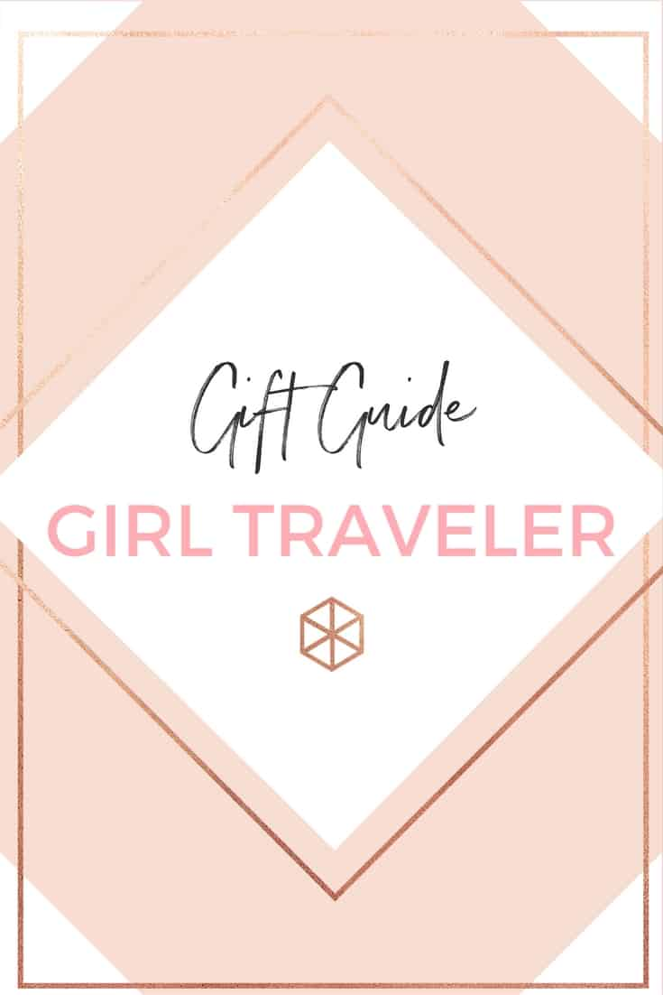 GIFT GUIDE FOR THE GIRL TRAVELER