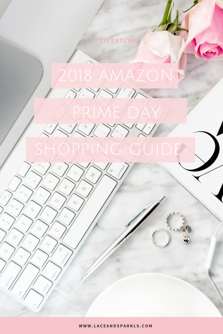 Amazon Prime Day 2018 - Lace and Sparkles