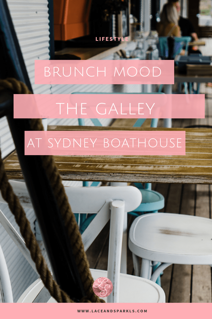 Brunch at The Galley Sydney - Lace and Sparkles